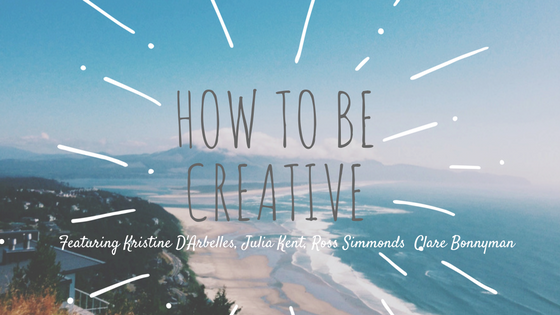 how-to-be-creative
